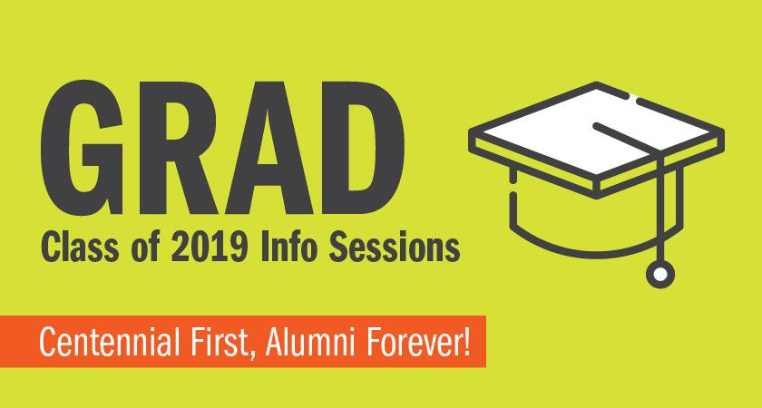 Picture of a graduation cap icon with the words GRAD Class of 2019 Info Sessions