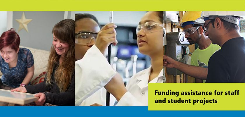 Picture collage of Centennial College students and staff working on various projects with the caption Funding assistance for staff and student projects