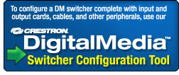 DigitalMedia Switcher Configuration Tool