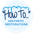 Badge: how to aesthetics restorations