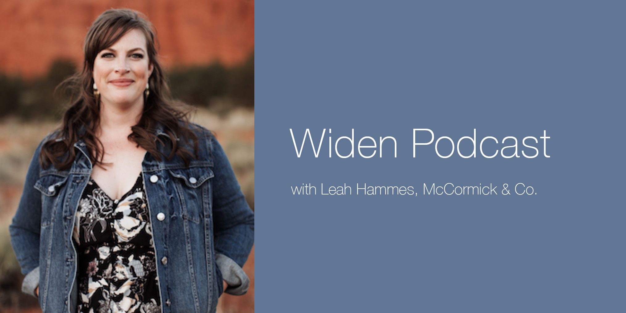 Leah Hammes McCormick Widen Podcast