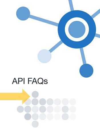 API FAQs Preview