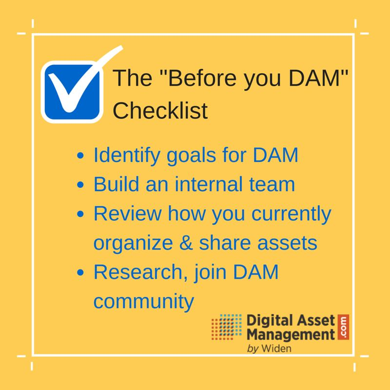Before You DAM Checklist