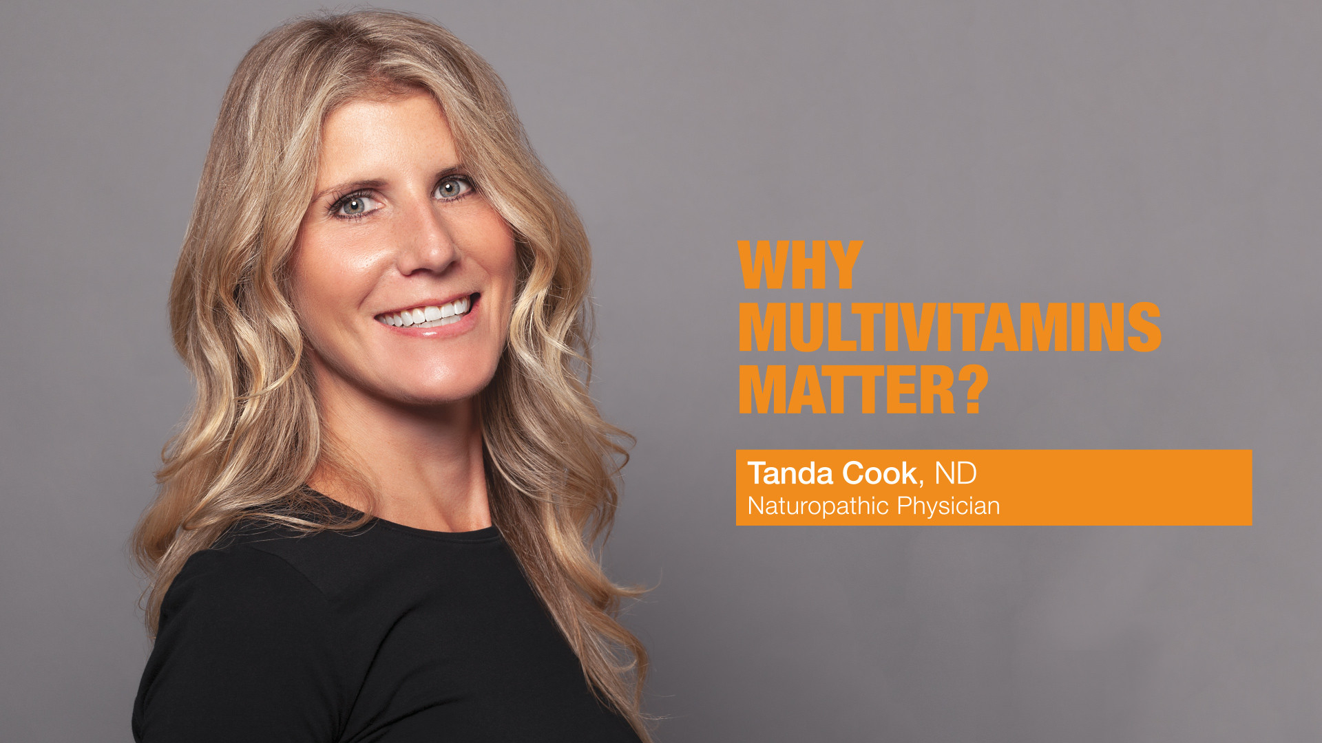Tanda-Cook---Why-Multivitamins-Matter