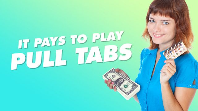 It Pays to Play Pull Tabs Bingo Equipment/Flashboards/MaxFlash>Promotional Materials/Advertisements