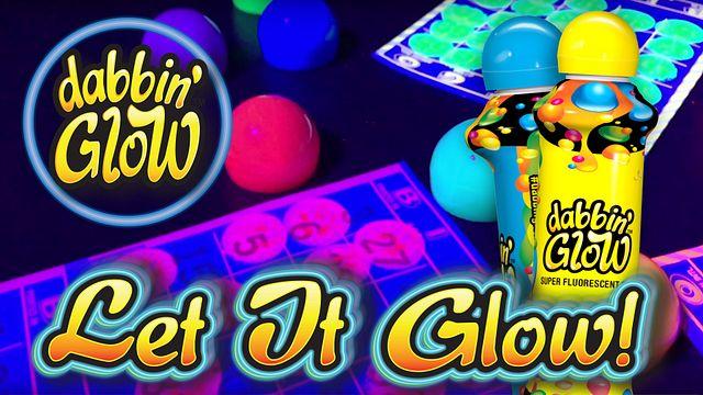 Dabbin' Glow Let It Glow Bingo Equipment/Flashboards/MaxFlash>Promotional Materials/Advertisements