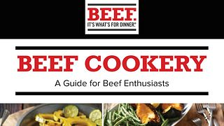 Beef Cookery: A Guide for Beef Enthusiasts