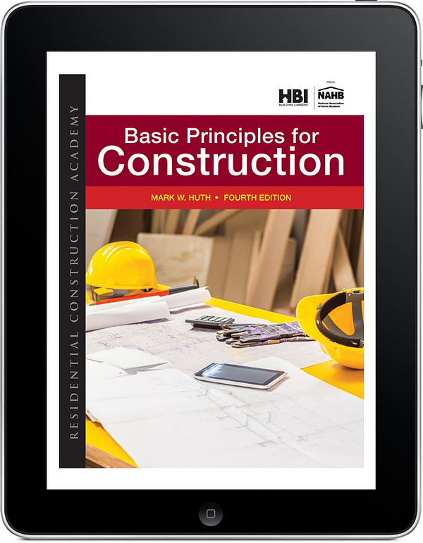 Residential Construction Academy: Basic Principles for Construction, 4e