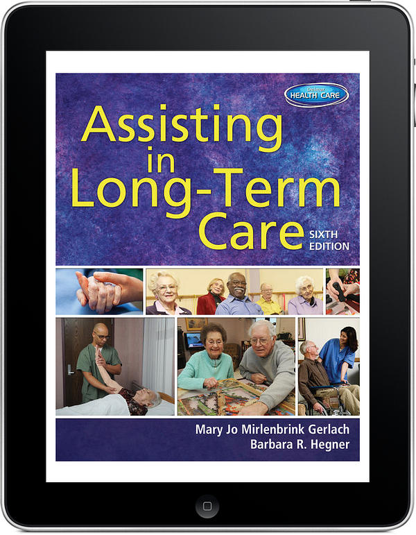 Assisting in Long-Term Care, 6th Edition