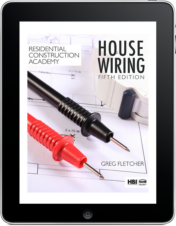 Residential Construction Academy: House Wiring, 5e