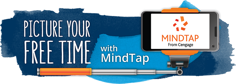 Picture Your Free Time with MindTap