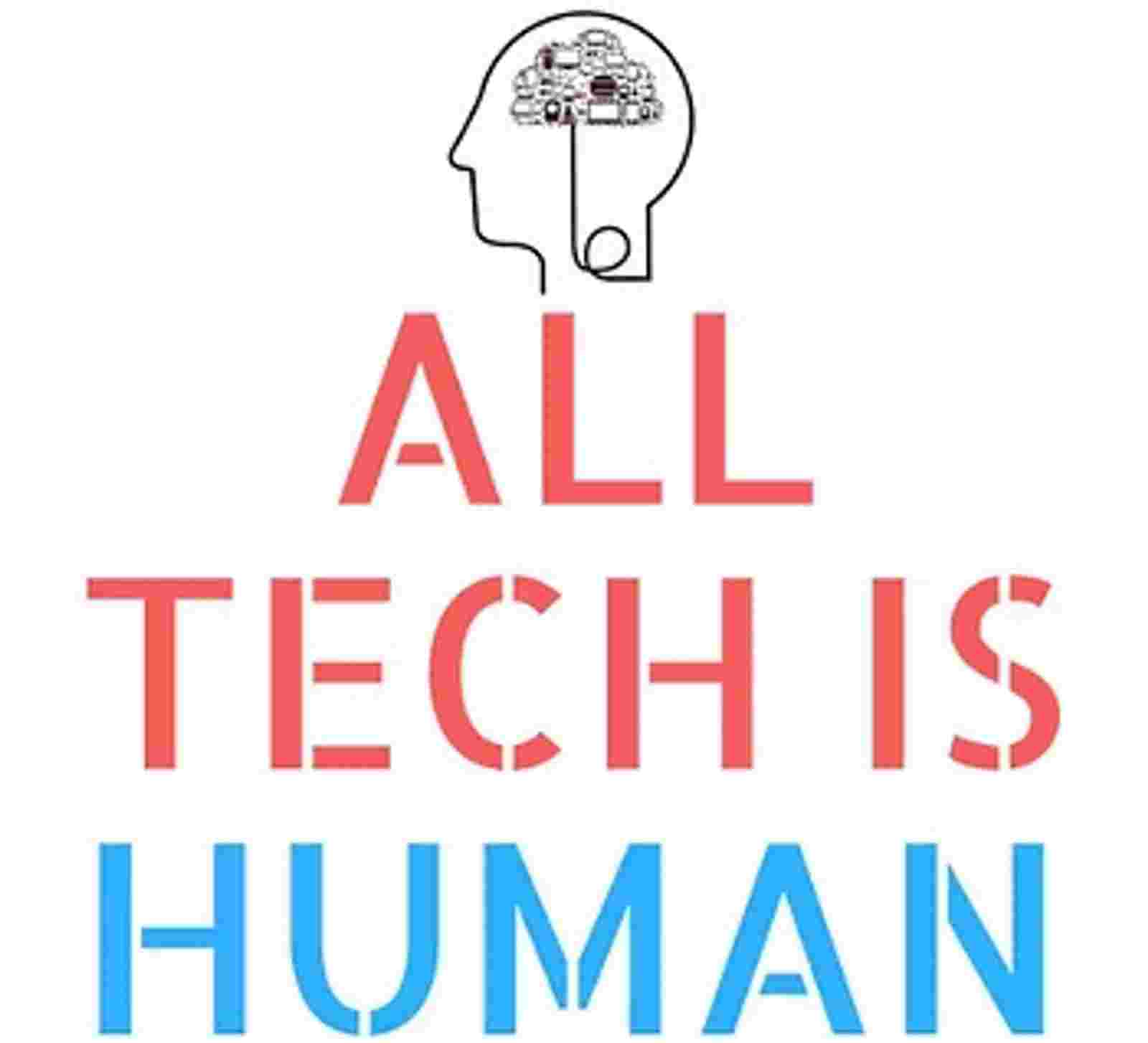 All Tech is Human
