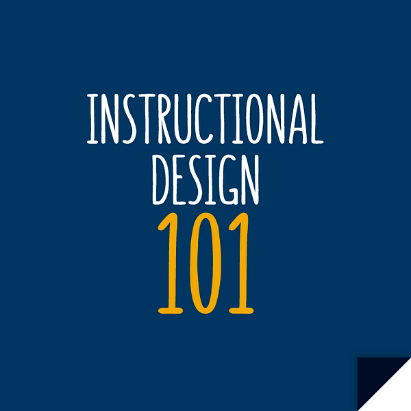 Instructional Design 101