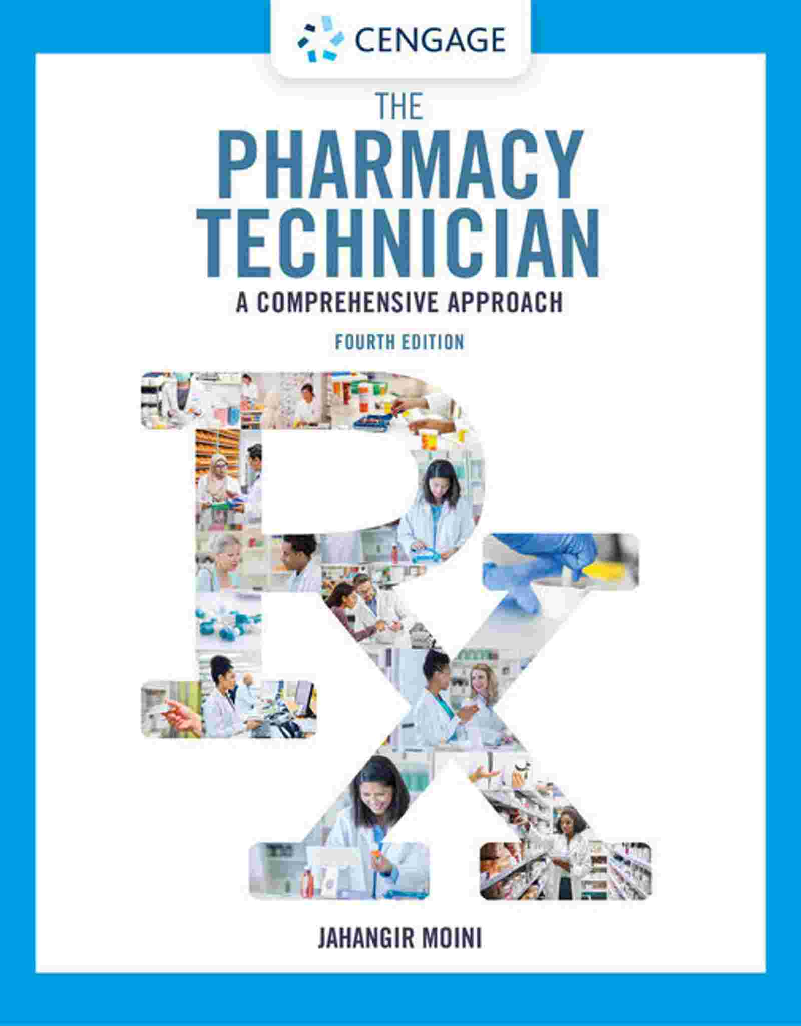 The Pharmacy Technician: A Comprehensive Approach, 4th Edition