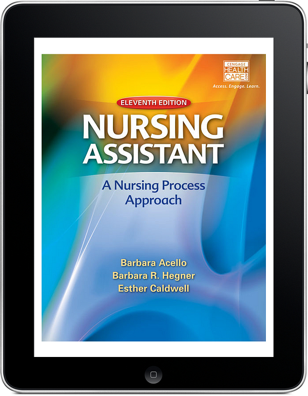 Nursing Assistant: A Nursing Process Approach, 11th Edition
