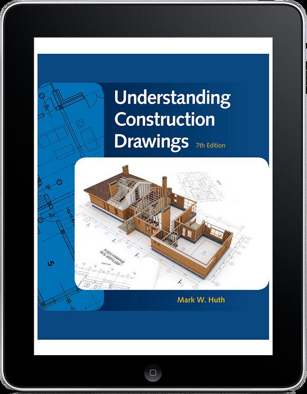 Understanding Construction Drawings, 7e