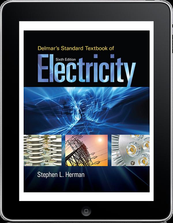 Delmar's Standard Textbook of Electricity, 6e