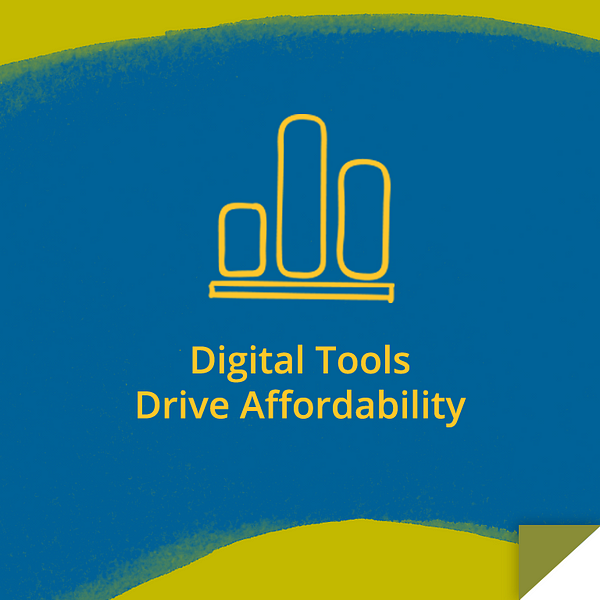 Digital Tools Drive Affordability