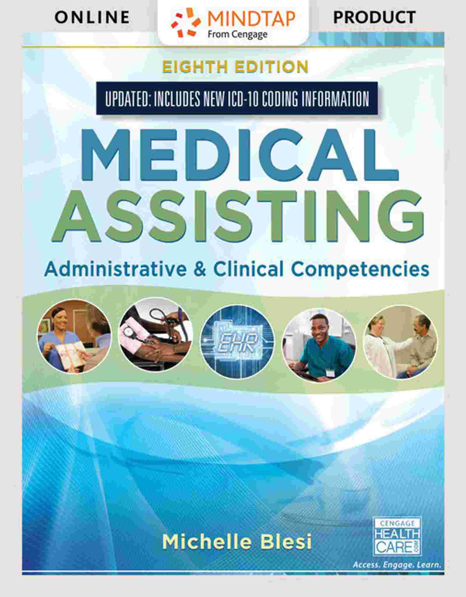 Medical Assisting: Administrative and Clinical Competencies, 8th Edition