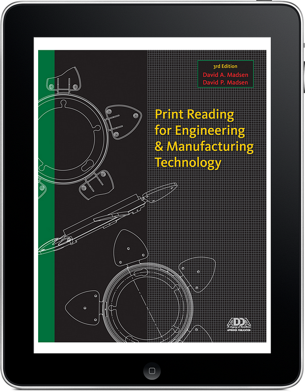 Print Reading for Engineering and Manufacturing Technology, 3e