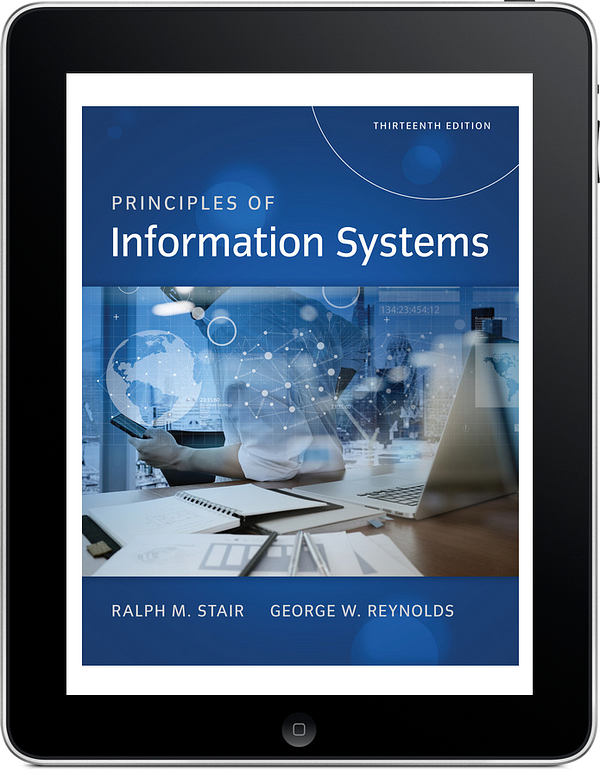 Principles of Information Systems, 13e