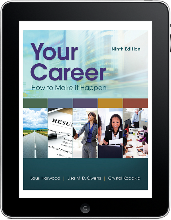 Your Career How To Make It Happen, 9e, Harwood