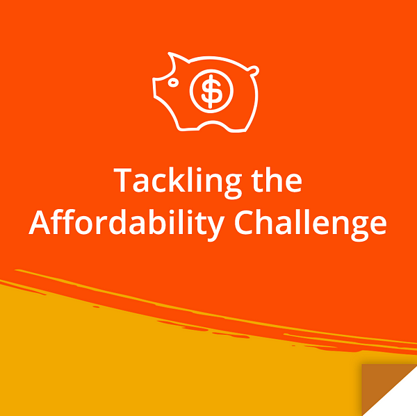 Tackling the Affordability Challenge