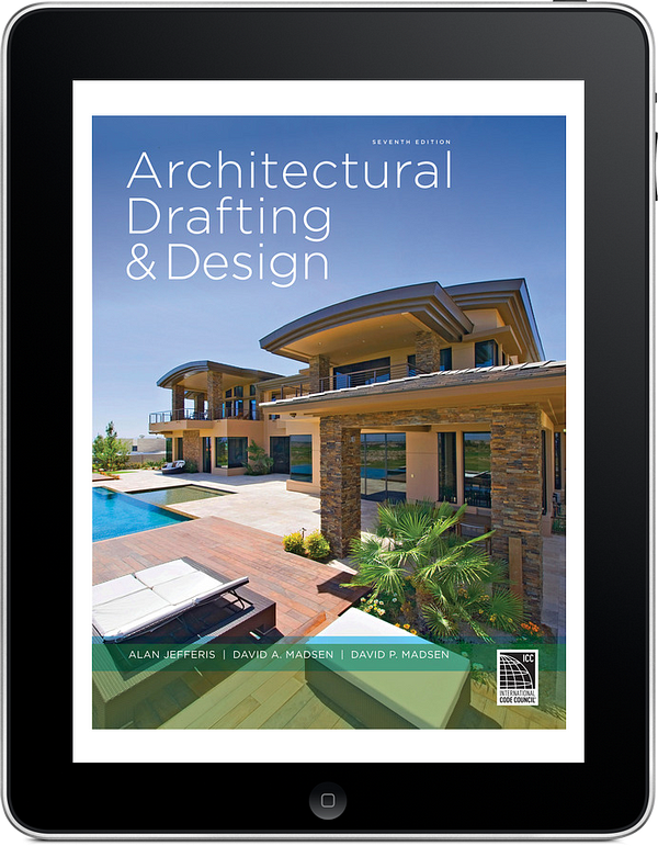 Architectural Drafting and Design, 7e