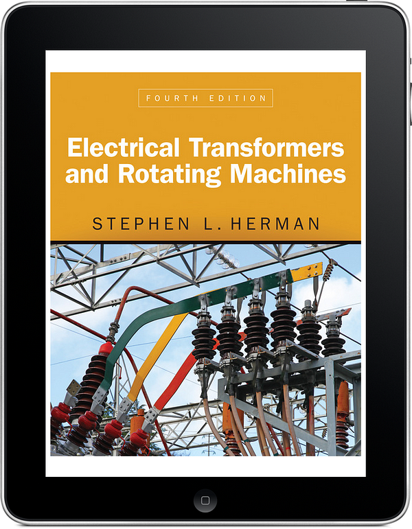 Electrical Transformers and Rotating Machines, 4e