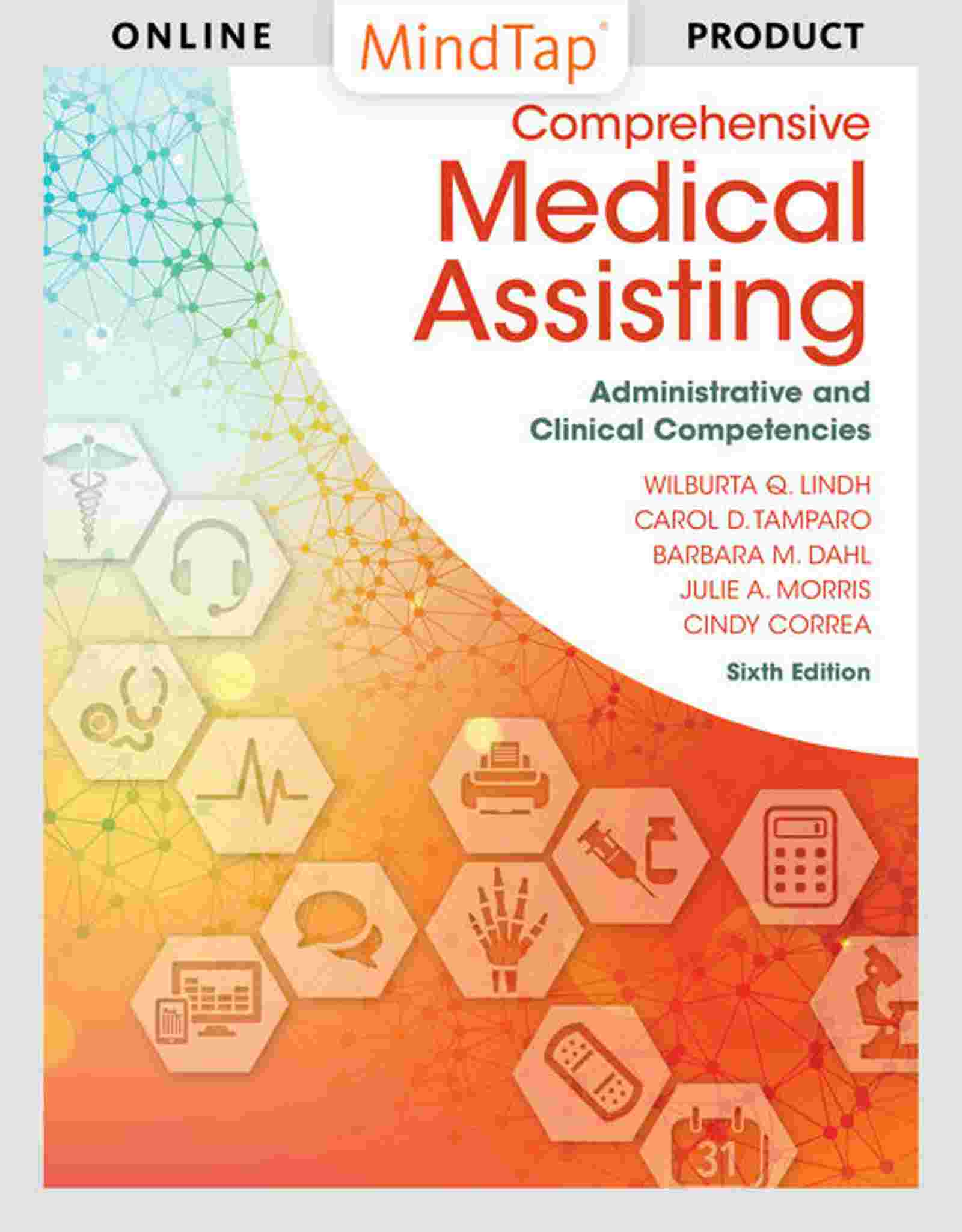 Comprehensive Medical Assisting: Administrative and Clinical Competencies, 6th Edition