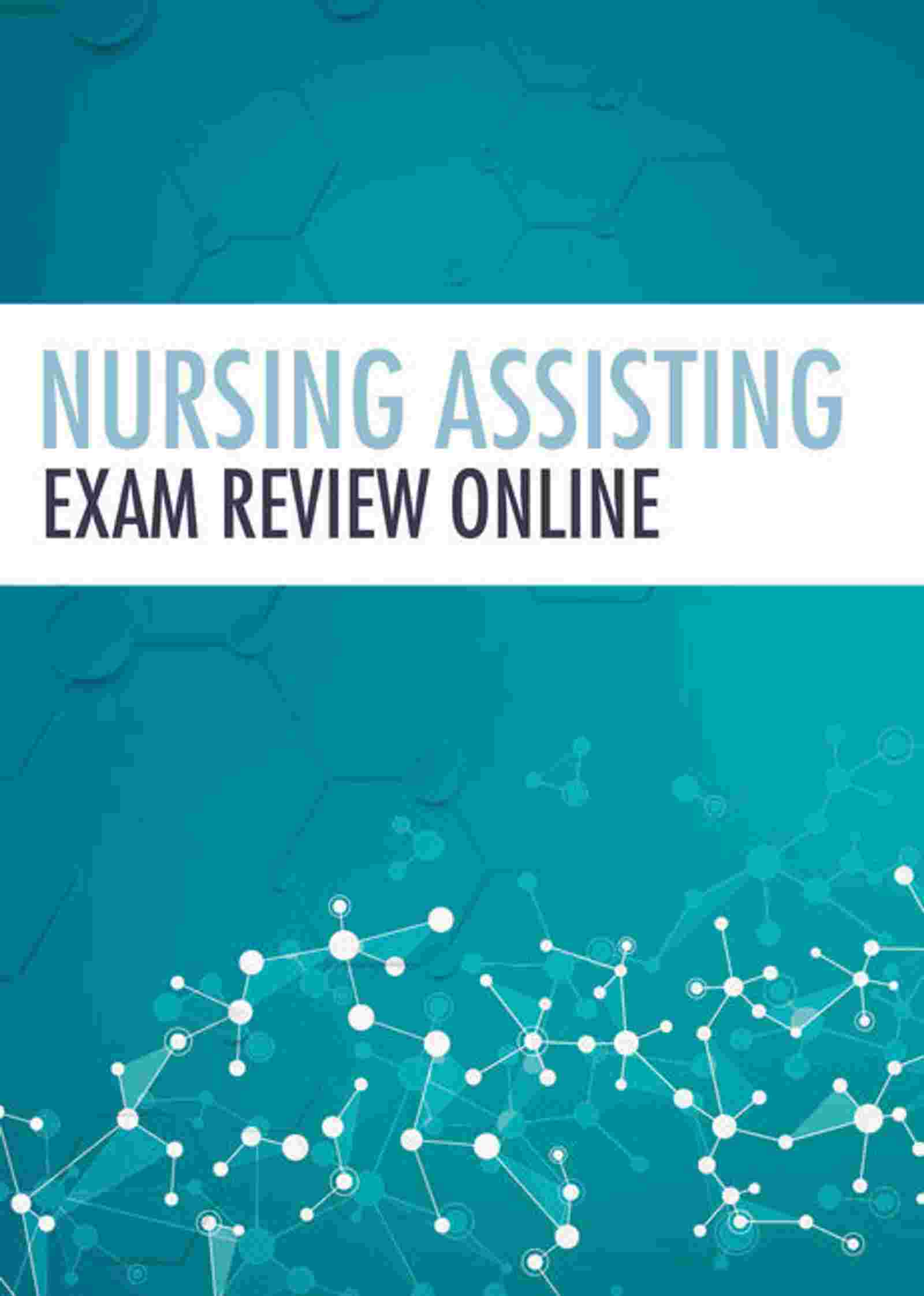 Nursing Assisting Exam Review Online, 2 terms Instant Access: