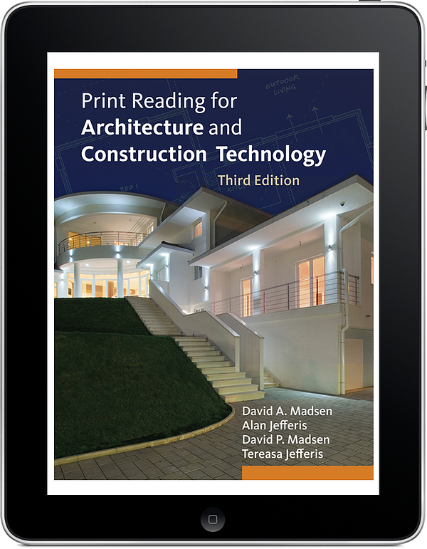 Print Reading for Architecture and Construction Technology, 3e