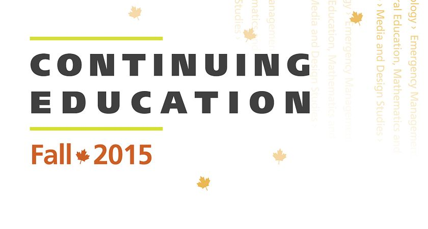 Picture of Centennial College's School of Continuing Education Fall 2015 course calendar