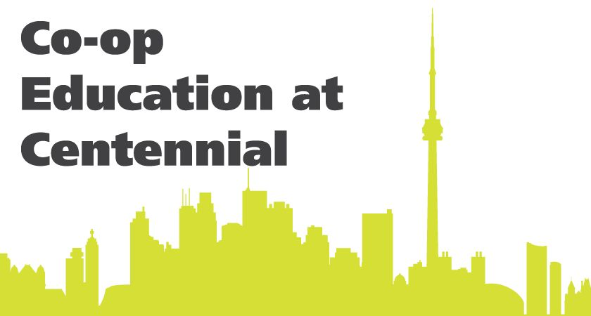 picture of the Toronto cityscape with the text co-op education at Centennial