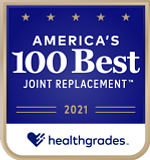 One of Healthgrades America's 100 Best Hospitals for Joint Replacement™ for 6 Years in a Row (2016-2021)