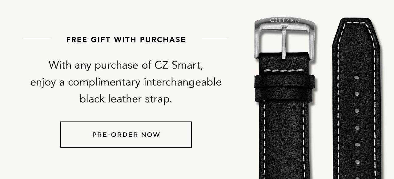 With any purchase of CZ Smart, enjoy a complimentary interchangeable black leather strap.