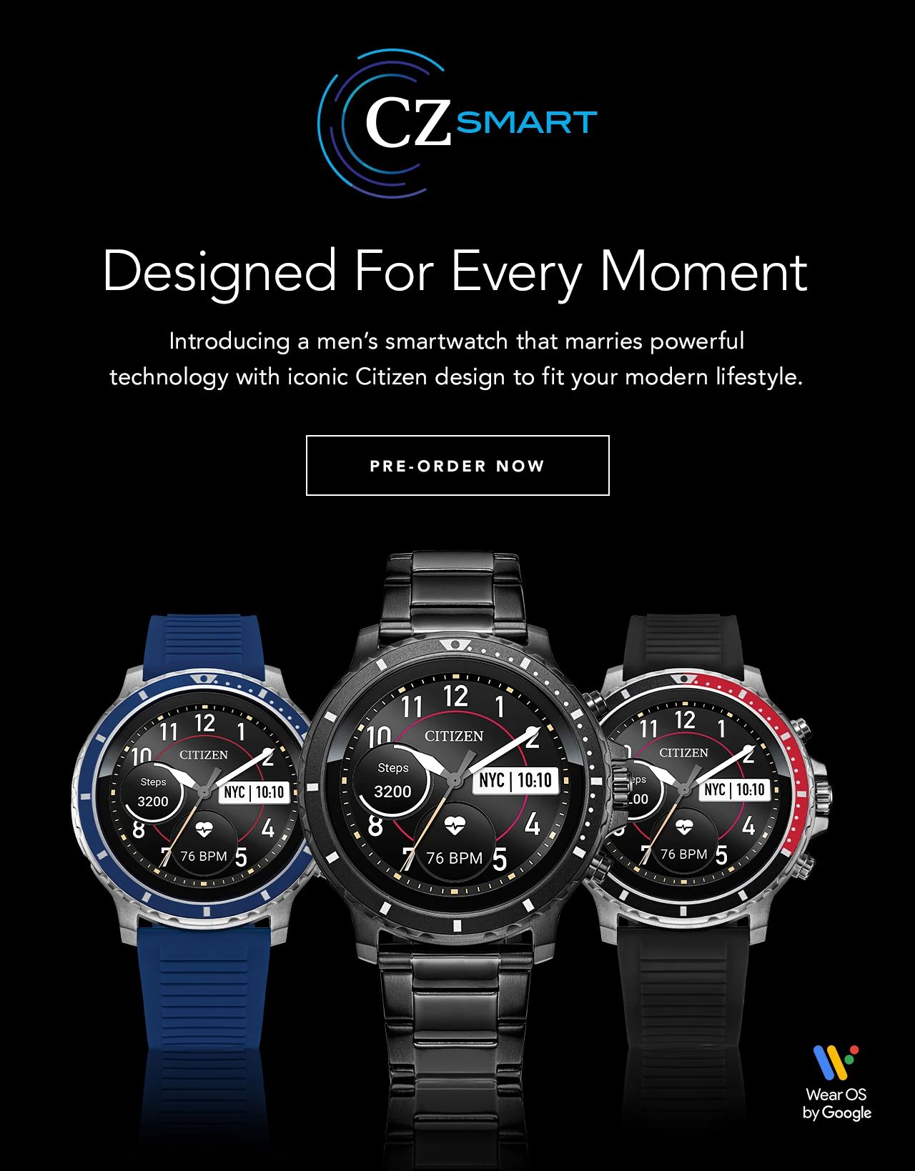 CZ Smart - Designed For Every Moment: Introducing a men's smartwatch that marries powerful technology with iconic Citizen design to fit your modern lifestyle. PRE-ORDER NOW
