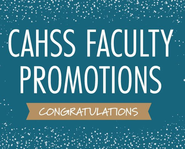 CAHSS Faculty Promotions Graphic