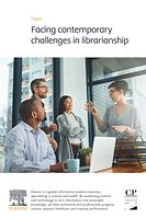 Thumbnail for 'Facing contemporary challenges in librarianship' article   Elsevier Solutions