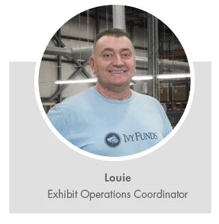 Louie, Exhibit Operations Coordinator