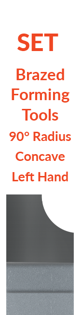 Sets - Brazed - Forming Tools - 90° Radius Concave - Left Hand
