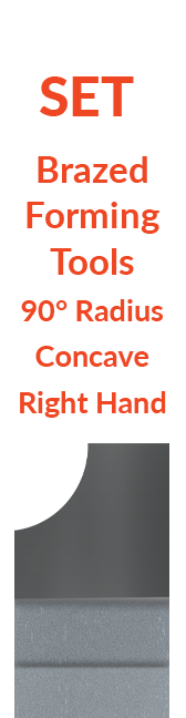 Sets - Brazed - Forming Tools - 90° Radius Concave - Right Hand