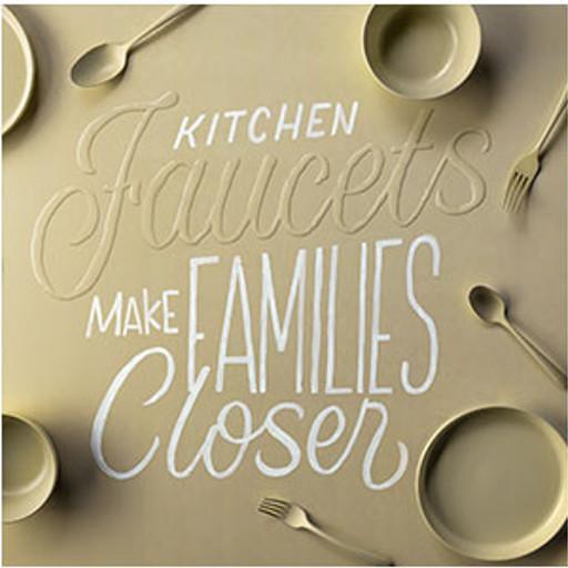 Kitchen faucets make families closer