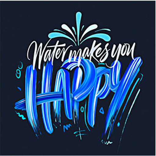 Water makes you Happy