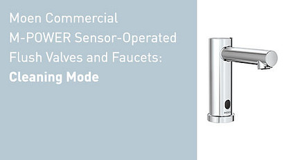 Moen Commercial M-POWER Sensor Operated Cleaning Mode Video