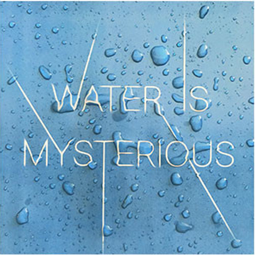 Water is mysterious
