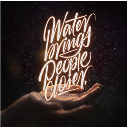Water brings people closer