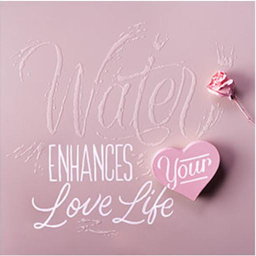 Water enhances love life