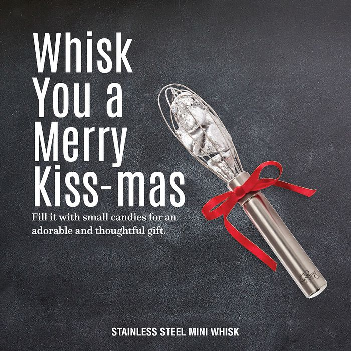 whisk you a merry kiss-mas. Fill it with small candies for an adorable and thoughtful gift. Stainless steel mini whisk.