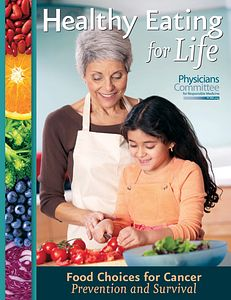 """""""Food Choices for Cancer Prevention and Survival"""" guide by Physicians Committee for Responsible Medicine"""